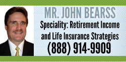 John Bearss - Retirement Income to Last a Lifetime - Annuities and Life Insurance